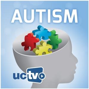 Autism (Audio) by UCTV
