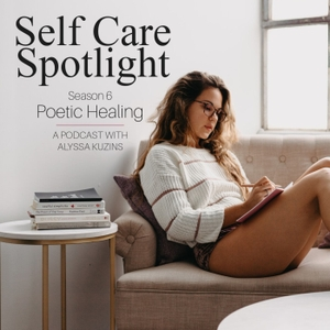 Self Care Spotlight by Alyssa Kuzins