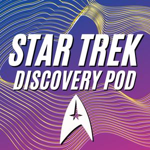 Star Trek Discovery Pod by Star Trek Discovery Pod