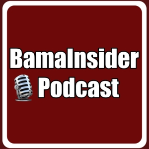 The BamaInsider Podcast by The Bama Factor Podcast
