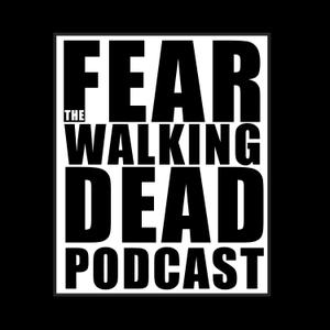 Fear The Walking Dead Podcast by Fandom Found by FandomFound.com