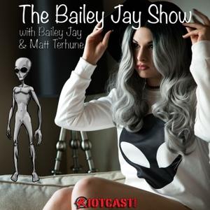 Bailey Jay Show by RiotCast.com