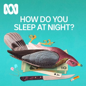 How Do You Sleep At Night? by ABC Radio