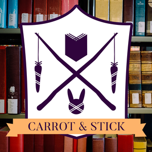 Carrot & Stick: Fighting Back Against Writer's Block (with Lizzy and Hazel) by Lizzy and Hazel