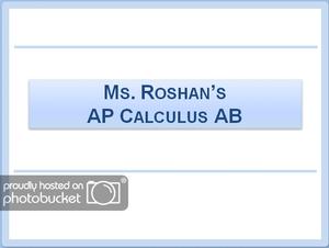 AP Calculus AB by Ms.Roshan