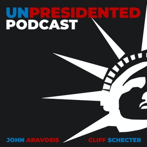 UnPresidented: Creating change that empowers the Resistance by John Aravosis & Cliff Schecter