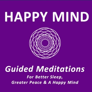Happy Mind Guided Meditations by Zebediah Rice