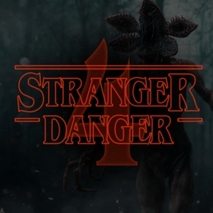 Stranger Danger - A Stranger Things Podcast by Fans Not Experts