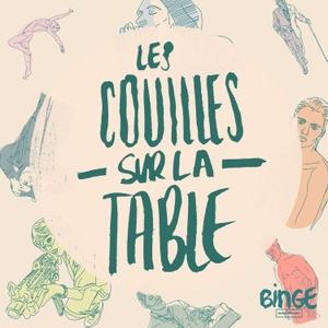Les couilles sur la table by Binge Audio