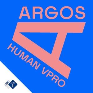 Argos by NPO Radio 1 / HUMAN / VPRO