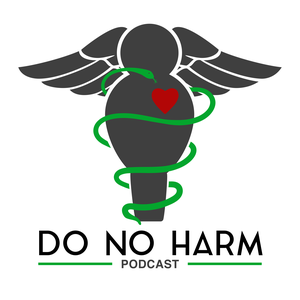 Do No Harm Podcast by DeAun Nelson, ND and Sarah Thompson: Health at Every Size and Patient-Cente