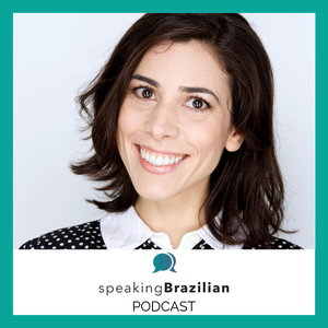 Speaking Brazilian Podcast by Virginia Langhammer