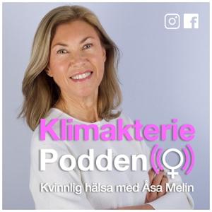Klimakteriepodden, kvinnlig hälsa by Åsa Melin