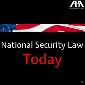 National Security Law Today by National Security Law Today