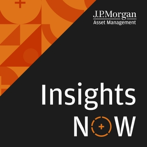 Insights Now by J.P. Morgan Asset Management Market Insights