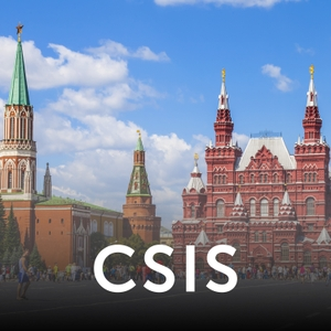 Russia and Eurasia - Audio by Center for Strategic and International Studies