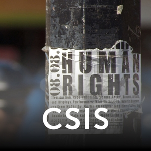 Human Rights - Audio by Center for Strategic and International Studies