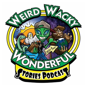 Weird Wacky Wonderful Stories Podcast by Shelly and Bella