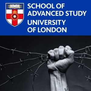 Human Rights at the School of Advanced Study by School of Advanced Study, University of London