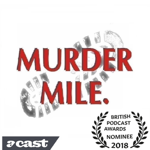 Murder Mile True-Crime Podcast by Murder Mile True-Crime Podcast