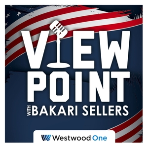 ViewPoint with Bakari Sellers by Westwood One