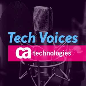 Tech Voices by CA Technologies / @LocutorCo / Incdustry