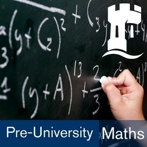 Pre-university Mathematics by The University of Nottingham