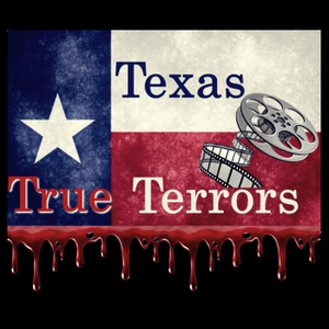 Texas True Terrors Podcast
