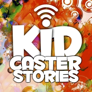 Kidcaster Stories by Biddy The Duck's Bedtime Stories