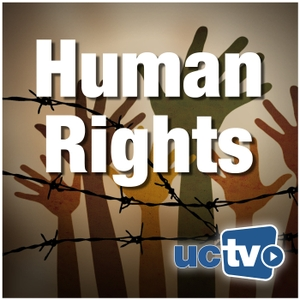 Human Rights (Audio) by UCTV