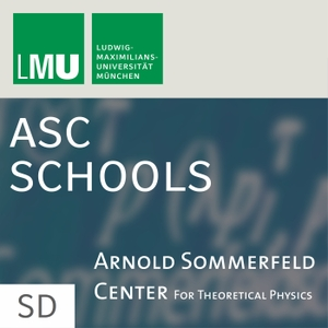 Theoretical Physics Schools (ASC) by The Arnold Sommerfeld Center for Theoretical Physics (ASC)
