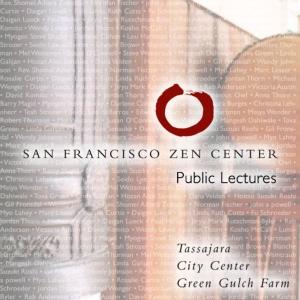 San Francisco Zen Center Dharma Talks by San Francisco Zen Center