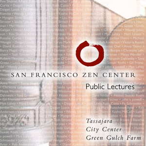 San Francisco Zen Center Dharma Talks by San Francisco Zen Center