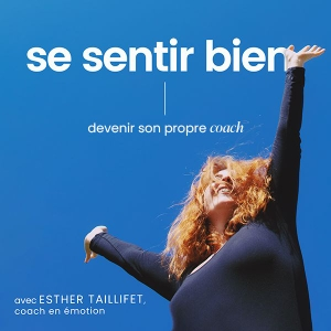 Se Sentir Bien by Esther Taillifet