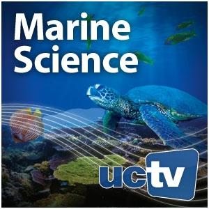 Marine Science (Audio) by UCTV