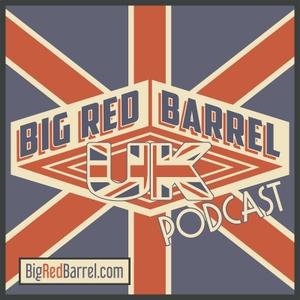 UK Podcast – Big Red Barrel by BigRedBarrel.com