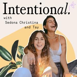 Intentional with Sedona Christina and Tay by SedonaChristina