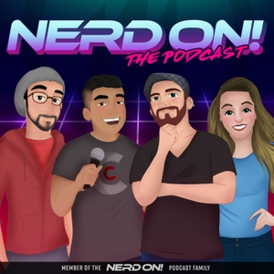 Nerd On! The Podcast by Nerd On!
