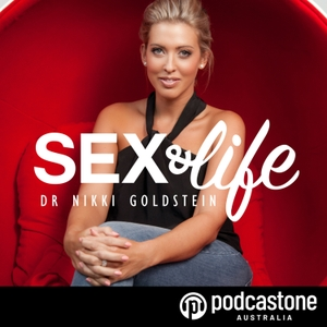 Sex and Life by PodcastOne Australia