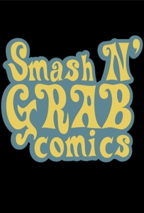 Smash N' Grab Comics by Smash N' Grab Media
