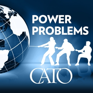 Power Problems by Cato Institute