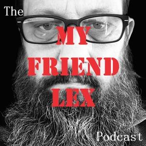My Friend Lex by Lex Conant