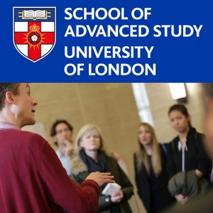 Literature Studies at the School of Advanced Study by School of Advanced Study, University of London
