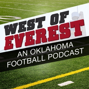 West of Everest: An Oklahoma Football Podcast by Lee & Grant Benson