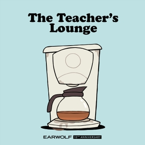 Big Grande Teachers' Lounge by Earwolf & Big Grande
