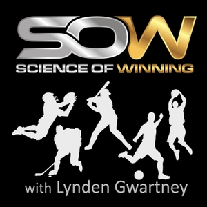 Science of Winning Podcast by Lynden Gwartney Mental Sports Trainer and Coach