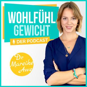 """Wohlfühlgewicht - intuitive Ernährung, Achtsamkeit, Selbstliebe, Meditation & Motivation, """"Erst annehmen, dann abnehmen!"""" by Dr. Mareike Awe I Abnehmcoach & Medizinerin. Expertin für Ernährung"""