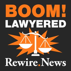 Boom! Lawyered by Rewire Radio