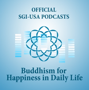The Hope-Filled Teachings of Nichiren Daishonin—SGI President Ikeda's Lecture Series Podcasts
