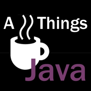 All Things Java Podcast by All Things Java
